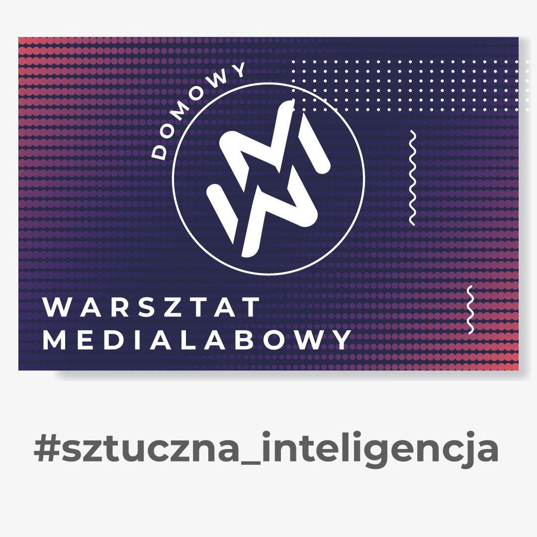 """Grafika przedstawia logo """"domowy warsztat medialabowy"""". Znak zamknięty w kole, złożony z dwóch ułożonych lustrzanie liter W oraz M. W tle białe, granatowe, fioletowe i czerwone kropki. Pod grafiką napis #sztuczna inteligencja"""