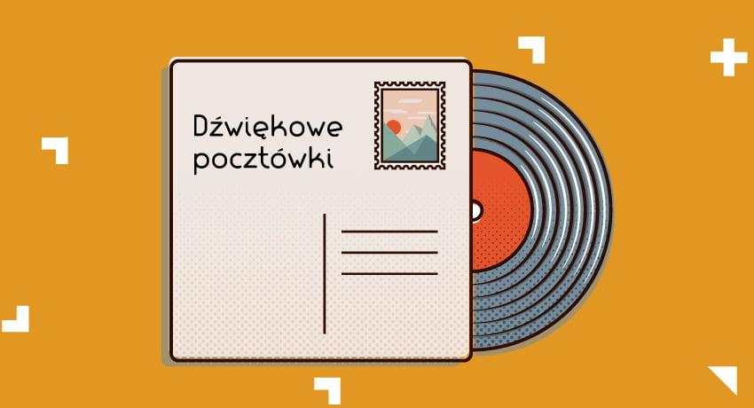"""Grafika ilustracyjna projektu """"Dźwiękowe pocztówki"""""""