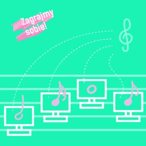grafika reklamująca wydarzenie, zielone tło, różowy napis Zagrajmy sobie!, klucz wiolinowy, ilustracje symbolizujące komputery ułożone na pięciolinii, na ekranach nuty