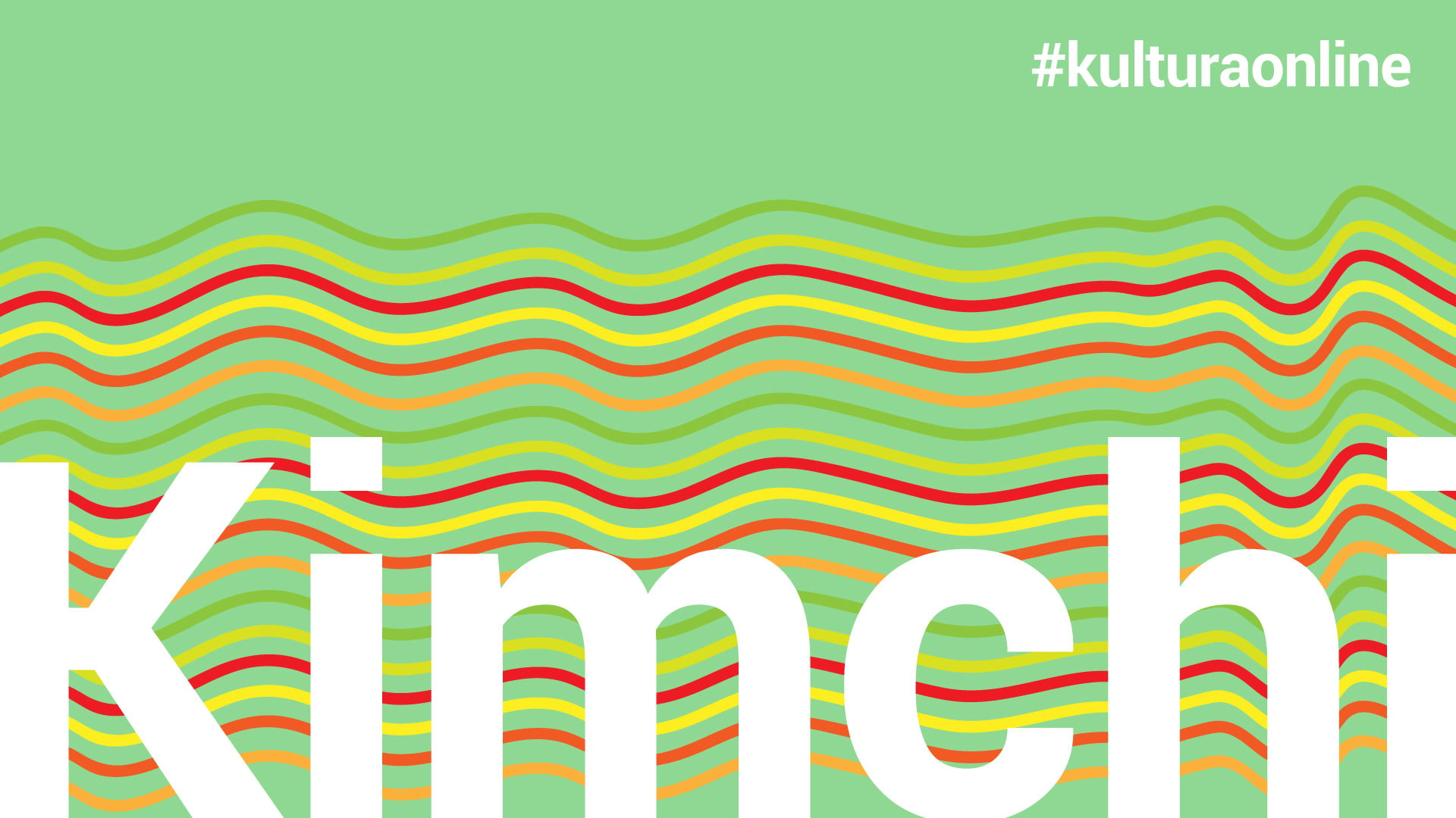 Jasnozielona grafika w kolorowe poziome paski. Na środku duży biały napis: Kimchi.