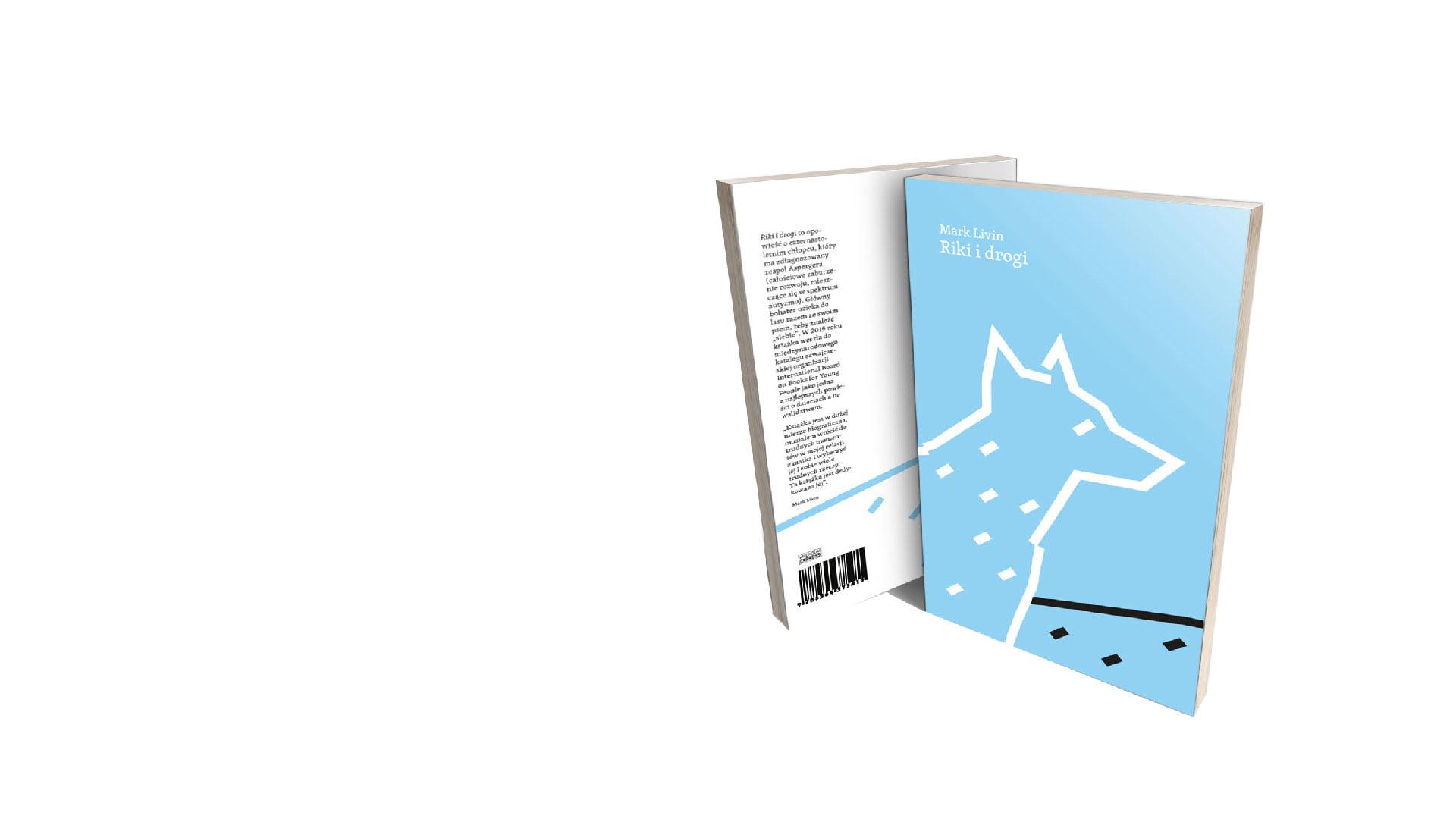 zdjęcie przedstawia błękitną okładkę książki Riki i Drogi: biały kontur psa. Pies stoi na czarnej drodze i patrzy przed siebie.