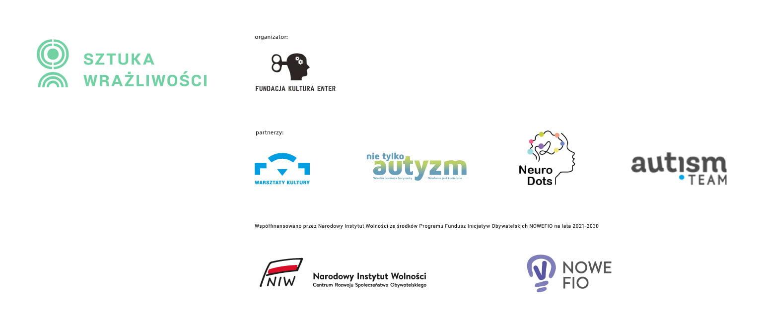 logo - Sztuka Wrażliwości; organizator: Fundacja Kultura Enter; partnerzy: Warsztaty Kultury, nie tylko autyzm, NeuroDots, autism team; Współfinansowano przez Narodowy Instytut Wolności, Nowe FIO